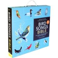 Bird Songs Bible : The Complete, Illustrated Reference for North American Birds by Beletsky, Les, 9780811871389
