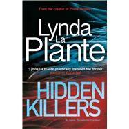 Hidden Killers by La Plante, Lynda, 9781499861389