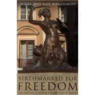 Birthmarked for Freedom: Life and Love in Postwar Poland's Time of Turmoil by Malozemoff, Wiera; Malozemoff, Alex, 9781634491389