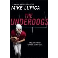 The Underdogs by Lupica, Mike, 9780142421390
