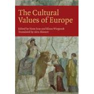 The Cultural Values of Europe by Joas, Hans; Wiegandt, Klaus, 9781846311390
