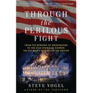 Through the Perilous Fight by Vogel, Steve, 9780812981391