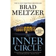 The Inner Circle by Meltzer, Brad, 9781455561391