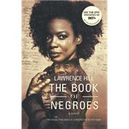 The Book of Negroes by Hill, Lawrence, 9780393351392