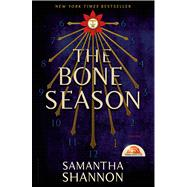 The Bone Season A Novel by Shannon, Samantha, 9781620401392