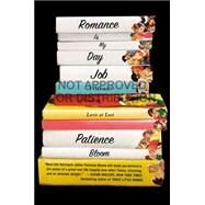 Romance Is My Day Job by Bloom, Patience, 9780142181393