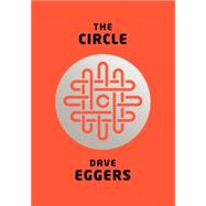 The Circle by EGGERS, DAVE, 9780385351393