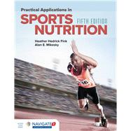 Practical Applications in Sports Nutrition by Fink, Heather Hedrick, 9781284101393