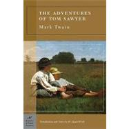 The Adventures of Tom Sawyer (Barnes & Noble Classics Series) by Twain, Mark; Peck, H. Daniel; Peck, H. Daniel, 9781593081393