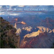 Art of the National Parks: Historic Connections, Contemporary Interpretations by Stern, Jean; McGarry, Susan Hallsten; Dunn, Terry Lawson, 9781934491393