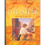 Language of Literature Course 6: American Literature by Holt, 9780618601394
