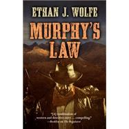 Murphy's Law by Wolfe, Ethan J., 9781432831394