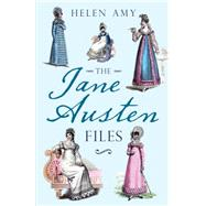 The Jane Austen Files by Amy, Helen, 9781445621395