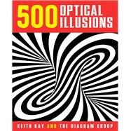 500 Optical Illusions by Unknown, 9781454911395