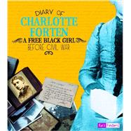 Diary of Charlotte Forten by Forten, Charlotte, 9781476551395