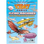 Flying Machines by Wilgus, Alison; Brooks, Molly, 9781626721395