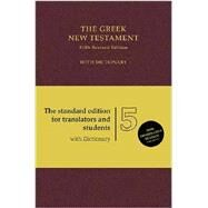 The Greek New Testament: With Dictionary by Aland, Barbara; Aland, Kurt; Karavidopoulos, Johannes; Martini, Carlo Maria; Metzger, Bruce, 9781619701397