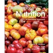 Contemporary Nutrition: A Functional Approach by Wardlaw, Gordon; Smith, Anne, 9780078021398