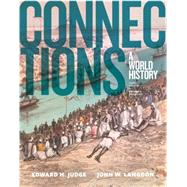 Connections A World History, Volume 2 by Judge, Edward H.; Langdon, John W., 9780133841398