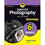 Digital Slr Photography All-in-one for Dummies by Correll, Robert, 9781119291398