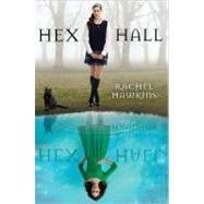 Hex Hall Book One by Hawkins, Rachel, 9781423121398