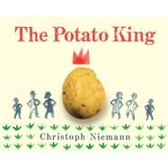The Potato King by Niemann, Christoph, 9781771471398