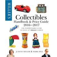 Miller's Collectibles Price Guide 2016-2017 by Miller, Judith, 9781784721398