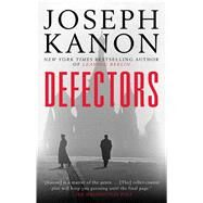 Defectors by Kanon, Joseph, 9781501121401