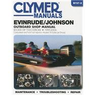 Clymer Manuals Evinrude/Johnson Two-Stroke Outboard Shop Manual by Haynes North America, Inc., 9781620921401