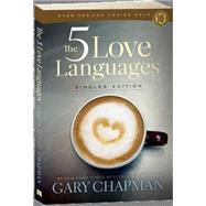 The 5 Love Languages Singles Edition by Chapman, Gary D, 9780802411402