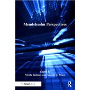 Mendelssohn Perspectives by Grimes,Nicole, 9781138261402