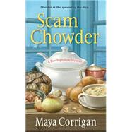 Scam Chowder by Corrigan, Maya, 9781617731402