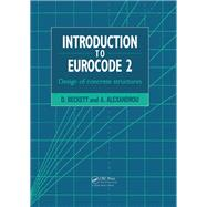 Introduction to Eurocode 2: Design of concrete structures by Beckett; D, 9780419201403