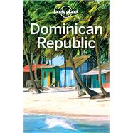 Lonely Planet Dominican Republic by Lonely Planet Publications; Harrell, Ashley; Raub, Kevin, 9781786571403