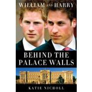 William and Harry by Nicholl, Katie, 9781602861404