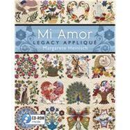 Mi Amor Legacy Appliqué by Heinisch, Margarete, 9781604601404
