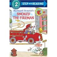 Richard Scarry's Smokey the Fireman by SCARRY, RICHARDSCARRY, RICHARD, 9780385391405