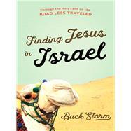 Finding Jesus in Israel by Storm, Buck, 9781683971405