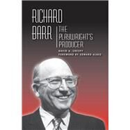 Richard Barr by Crespy, David A.; Albee, Edward, 9780809331406