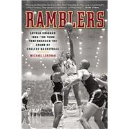 Ramblers Loyola Chicago 1963 ? The Team that Changed the Color of College Basketball by Lenehan, Michael, 9781572841406