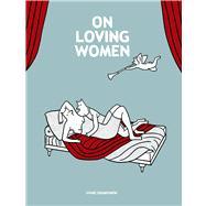On Loving Women by Obomsawin, Diane; Dascher, Helge, 9781770461406
