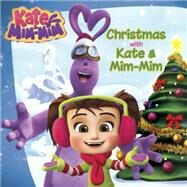 Christmas With Kate and Mim-mim by Ryals, Lexi, 9780399541407