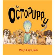 The Octopuppy by McKenna, Martin, 9780545751407