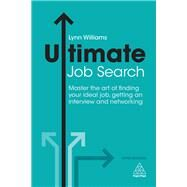 Ultimate Job Search by Williams, Lynn, 9780749481407