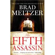 The Fifth Assassin by Meltzer, Brad, 9781455561407