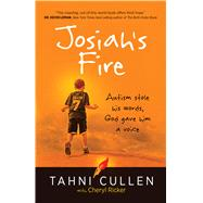 Josiah's Fire by Cullen, Tahni; Ricker, Cheryl (CON), 9781424551408
