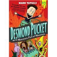 Desmond Pucket and the Mountain Full of Monsters by Tatulli, Mark, 9781449471408