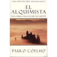 El Alquimista / The Alchemist by Coelho, Paulo, 9780062511409