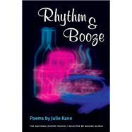 Rhythm & Booze by Kane, Julie, 9780252071409