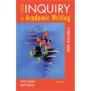 From Inquiry to Academic Writing A Practical Guide by Greene, Stuart; Lidinsky, April, 9780312601409